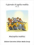 Mia(topilla modilla) - il giornale di topilla modilla n°3