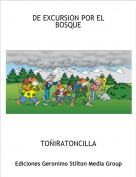 TOÑIRATONCILLA - DE EXCURSION POR EL BOSQUE