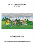 TOÑIRATONCILLA - DE EXCURSION POR EL BOSQUE