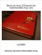 ruti3003 - Diario de Anny 7(2ºparte):Un malentendido muy raro