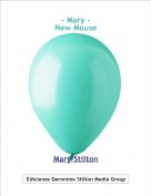 Mary Stilton - - Mary -