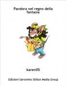 karen05 - Pandora nel regno della fantasia