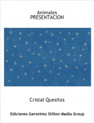 Cristal Quesitos - AnimalesPRESENTACION