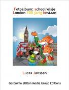 Lucas Janssen - Fotoalbum: schoolreisje London 100 jarig bestaan