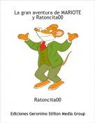 Ratoncita00 - La gran aventura de MARIOTE y Ratoncita00