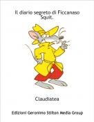 Claudiatea - Il diario segreto di Ficcanaso Squit.