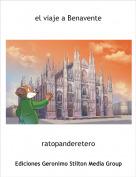 ratopanderetero - el viaje a Benavente