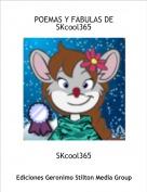 SKcool365 - POEMAS Y FABULAS DE SKcool365