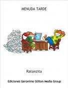 Ratonzita - MENUDA TARDE