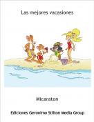 Micaraton - Las mejores vacasiones