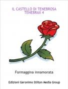 Formaggina innamorata - IL CASTELLO DI TENEBROSA TENEBRAX 4
