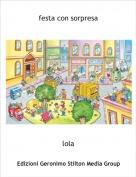 lola - festa con sorpresa