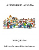 NAIA QUESITOS - LA EXCURSION DE LA ESCUELA