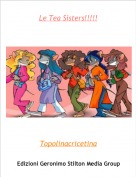 Topolinacricetina - Le Tea Sisters!!!!!