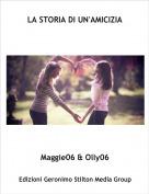 Maggie06 & Olly06 - LA STORIA DI UN'AMICIZIA