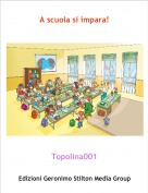 Topolina001 - A scuola si impara!
