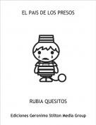 RUBIA QUESITOS - EL PAIS DE LOS PRESOS