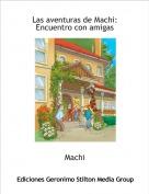 Machi - Las aventuras de Machi: Encuentro con amigas