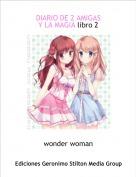 wonder woman - DIARIO DE 2 AMIGASY LA MAGIA libro 2