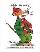 Claudiella Formaggiella - Natale...Oh Natale!
