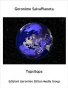 Topsitopa - Geronimo SalvaPianeta