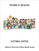 VICTORIA JUSTICE - RICORDI D' INFANZIA