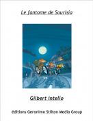Gilbert intello - Le fantome de Sourisia