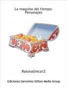 RatonaUnica12 - La maquina del tiempo: Personajes