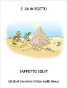 BAFFETTO SQUIT - SI VA IN EGITTO