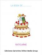 RATICARME - LA BODA DE...........