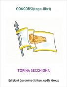 TOPINA SECCHIONA - CONCORSI(topo-libri)