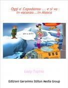 Lady Topina - Oggi e' Capodanno ... e si va in vacanza...in Alasca