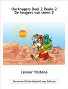 Lenner Tilstone - Oerknagers Deel 2 Reeks 2 De knagers van steen 2