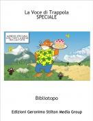 Bibliotopo - La Voce di TrappolaSPECIALE