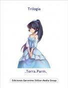 .Terra.Parm. - Trilogía