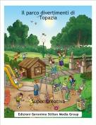 Super Creativa - Il parco divertimenti di Topazia