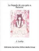 J. Lucky - La llegada de una gata a Ratonia!
