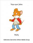 Wolfy - Vaya que jaleo