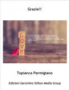 Topianca Parmigiano - Grazie!!