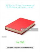 lily 2020 - Mi Diario: Kristy Haunterwood  B. Primera parte (es corta).