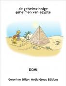 DOMI - de geheimzinnige geheimen van egypte
