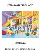 NITABELLA - FESTA IMMPRESSIONANTE