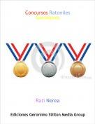 Rati Nerea - Concursos Ratoniles Ganadores
