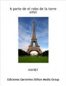 miri61 - 6 parte de el robo de la torre eifel