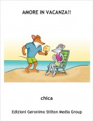 chica - AMORE IN VACANZA!!