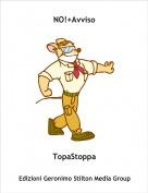 TopaStoppa - NO!+Avviso