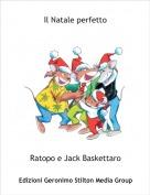 Ratopo e Jack Baskettaro - Il Natale perfetto