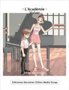 Jolie de Valois - · L'Acadèmie ·Volver