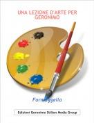 Formaggella - UNA LEZIONE D'ARTE PER GERONIMO
