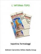 topotina formaleggi - L' INFORMA-TOPO